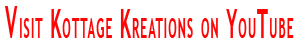Kottage Kreations on YouTube